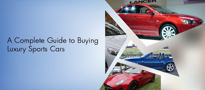 A Complete Guide to Buying Luxury Sports Cars
