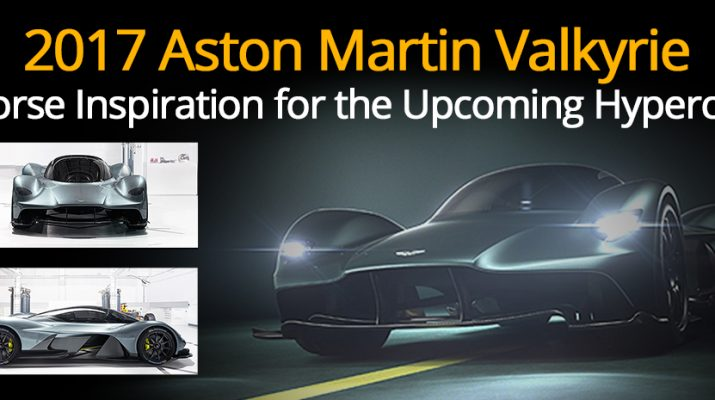2017 Aston Martin Valkyrie - Norse Inspiration for the Upcoming Hypercar