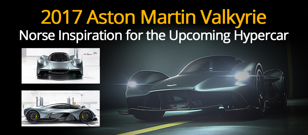 2017 Aston Martin Valkyrie Norse Inspiration For The Upcoming