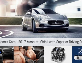 Luxury Sports Cars - 2017 Maserati Ghibli with Superior Driving Dynamics