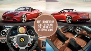 Luxury Sports Cars – Luxurious 2017 Ferrari California with V8 Engine