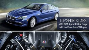 Top Sports Cars – 2019 BMW Alpina B6 Gran Coupe with TwinPower Turbo V8 Engine